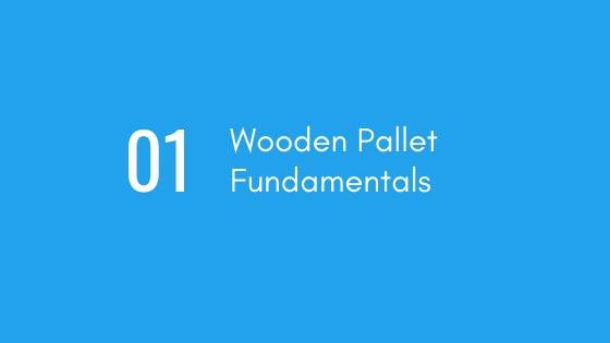 Wooden Pallet Fundamentals