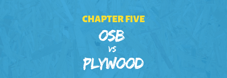 Oriented Strand Board vs plywood